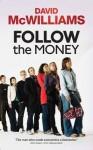 Follow The Money - David McWilliams