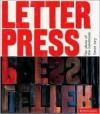 Letterpress: The Allure of the Handmade - David Jury