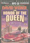 The Honor Of The Queen (Honor Harrington Series) - David Weber, Allyson Johnson