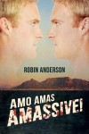 Amo Amas Amassive! - Robin Anderson