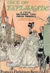 Once on Esplanade: A Cycle Between Two Creole Weddings - Frances Parkinson Keyes