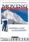 Moving Mountains - Reinhold Messner