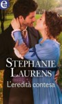 L'eredità contesa - Stephanie Laurens