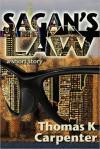 Sagan's Law - Thomas K. Carpenter