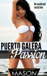 Puerto Galera Passion (Asian Women Hot Filipinas Book 2) - Mason