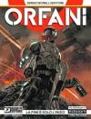 Orfani n. 0: La fine è solo l'inizio - Roberto Recchioni, Emiliano Mammuccari, Massimo Carnevale
