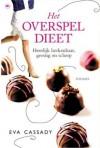 Het overspel dieet - Eva Cassady, Marjet Schumacher
