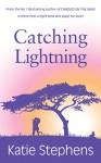 Catching Lightning - Katie Stephens