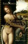 Os Cisnes de Leonardo (Grandes Narrativas #355) - Karen Essex