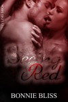 Seeing Red (Sizzling Short, #19) - Bonnie Bliss