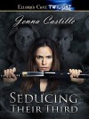 Seducing Their Third (Destinies Entwined) - Jenna Castille
