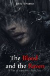 The Blood and the Raven (A Tale of Vampires) (Volume 2) - John Hennessy