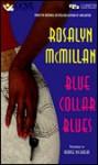 Blue Collar Blues - Rosalyn McMillan, Denise Nicholas