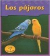 Los Pajaros / Birds (Heinemann Lee Y Aprende/Heinemann Read and Learn (Spanish)) - Jennifer Blizin Gillis