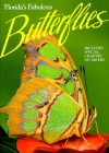 Florida's Fabulous Butterflies (Florida's Fabulous Butterflies & Moths) - Thomas C. Emmel