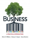 Business: A Practical Introduction Plus New Mybizlab with Pearson Etext -- Access Card Package - Brian K. Williams, Stacey C. Sawyer, Susan Berston