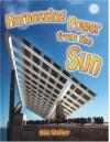 Harnessing Power from the Sun (Energy Revolution) - Niki Walker