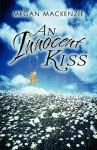 An Innocent Kiss - Megan MacKenzie