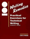 100 Writing Remedies: Practical Exercises for Technical Writing - Edmond H. Weiss