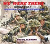 WE WERE THERE -Illustrated: WORLD WAR II REMNINCES - BRITISH & CANADIAN - PETER FLEMING