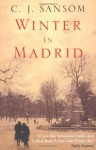 Winter in Madrid by Sansom, C. J. (2006) Paperback - C. J. Sansom