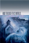 And Though This World with Devils Filled: A Story of Sufferings Translated by Michael Fell - Jón Magnússon, Michael Fell
