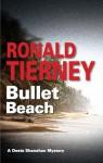 Bullet Beach - Ronald Tierney
