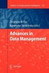 Advances in Data Management - Zbigniew W. Raś, Agnieszka Dardzinska