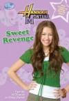 Sweet Revenge (Hannah Montana #11) - M.C. King
