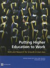 Putting Higher Education to Work: Skills and Research for Growth in East Asia - The World Bank