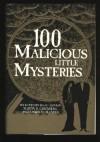 100 Malicious Little Mysteries - Isaac Asimov, Joseph D. Olander, Martin H. Greenberg