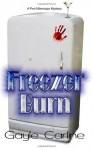 Freezer Burn - Gayle Carline