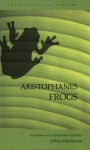Frogs - Aristophanes, Jeffrey Henderson