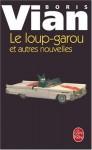 Le Loup Garou - Boris Vian