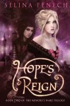 Hope's Reign - Selina Fenech