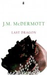 Last Dragon - J.M. McDermott