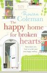 The Happy Home for Broken Hearts - Rowan Coleman