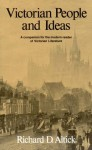 Victorian People and Ideas: A Companion for the Modern Reader of Victorian Literature - Richard D. Altick