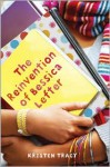 The Reinvention of Bessica Lefter - Kristen Tracy