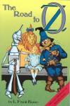 The Road to Oz - L. Frank Baum, Sam Ngo