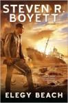 Elegy Beach - Steven R. Boyett