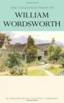The Works of William Wordsworth (Wordsworth Collection) - William Wordsworth