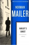 Harlot's Ghost: A Novel - Norman Mailer