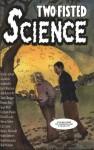 Two-Fisted Science - Jim Ottaviani, Donna Barr, David Lasky