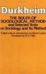 Rules of Sociological Method - Émile Durkheim