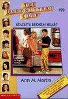 Stacey's Broken Heart (The Baby-Sitters Club, #99) - Ann M. Martin