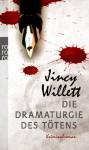 Die Dramaturgie des Tötens - Jincy Willett, Gabriele Weber-Jaric