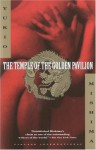 The Temple of the Golden Pavilion - Yukio Mishima, Ivan Morris, Nancy Wilson Ross, Fumi Komatsu