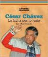 Cesar Chavez: La Lucha Por Lo Justo/ Fighting for Fairness (Latinos Famosos/ Famous Latinos) - Lila Guzman, Rick Guzmán