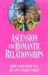 Ascension and Romantic Relationships - Joshua David Stone, Janna Shelley Parker